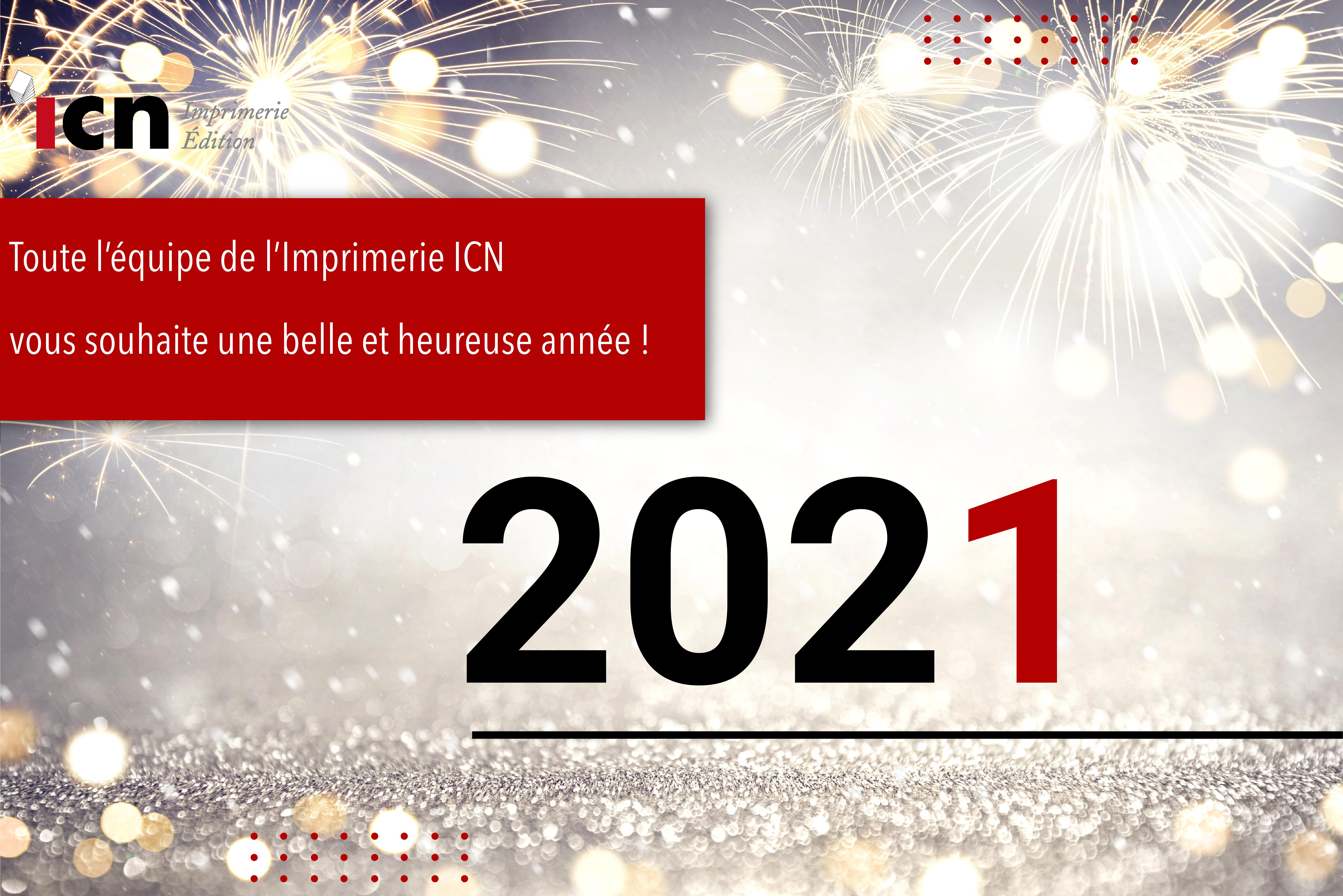 Bonne Année 2021 de la part de tout notre équipe