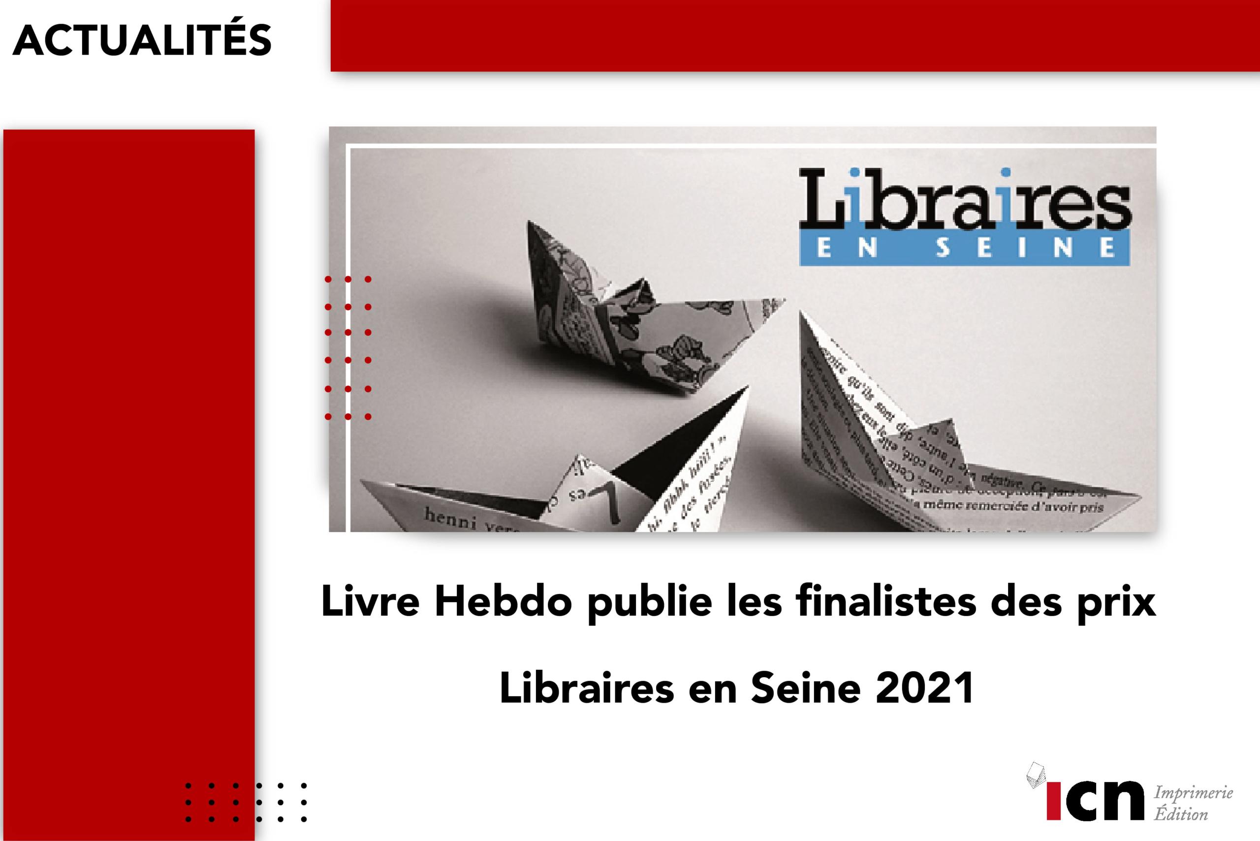 Diffusion des finalistes des prix Libraires en Seine 2021