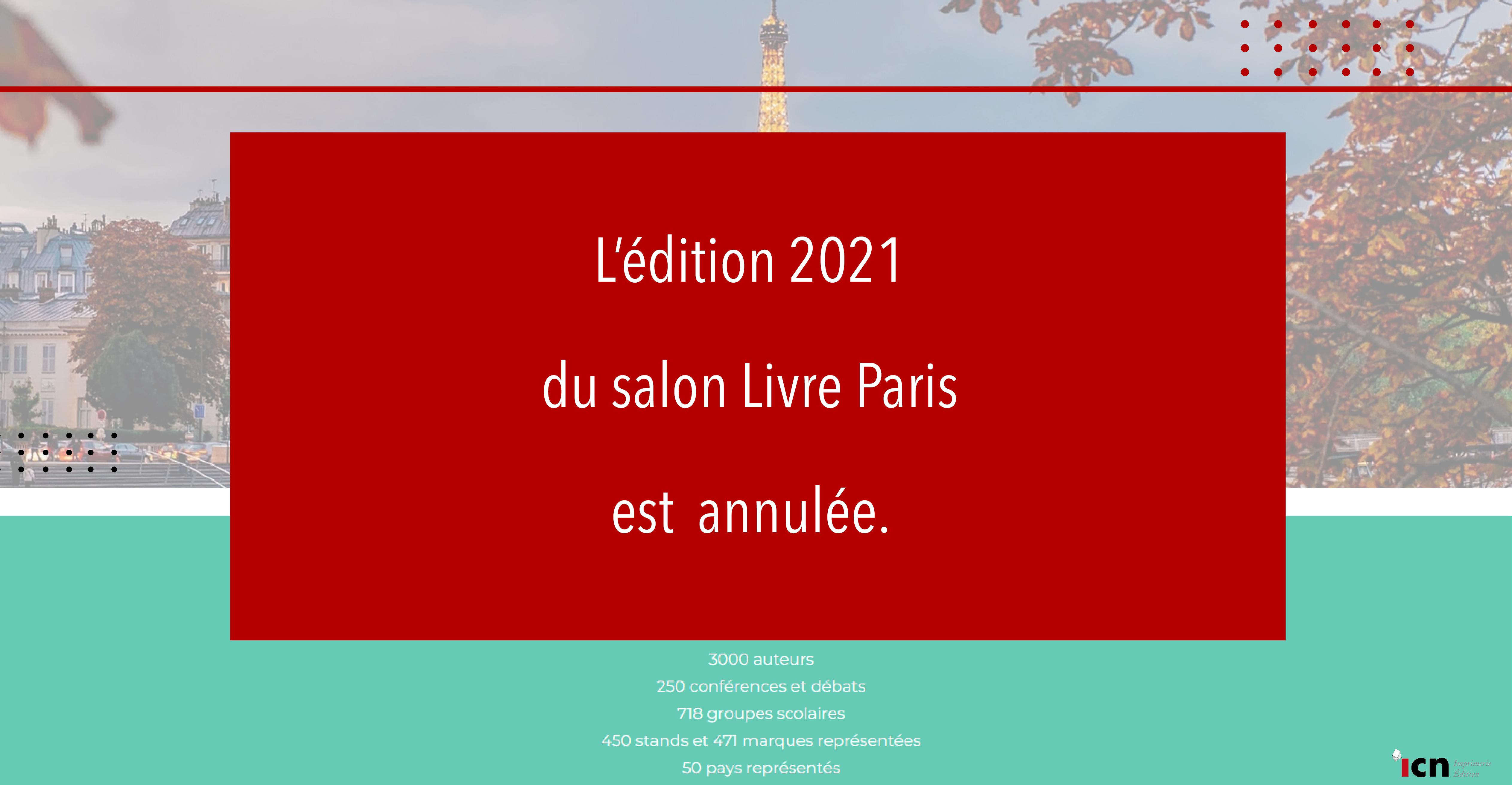 L'édition 2021 du salon Livre Paris est annulée