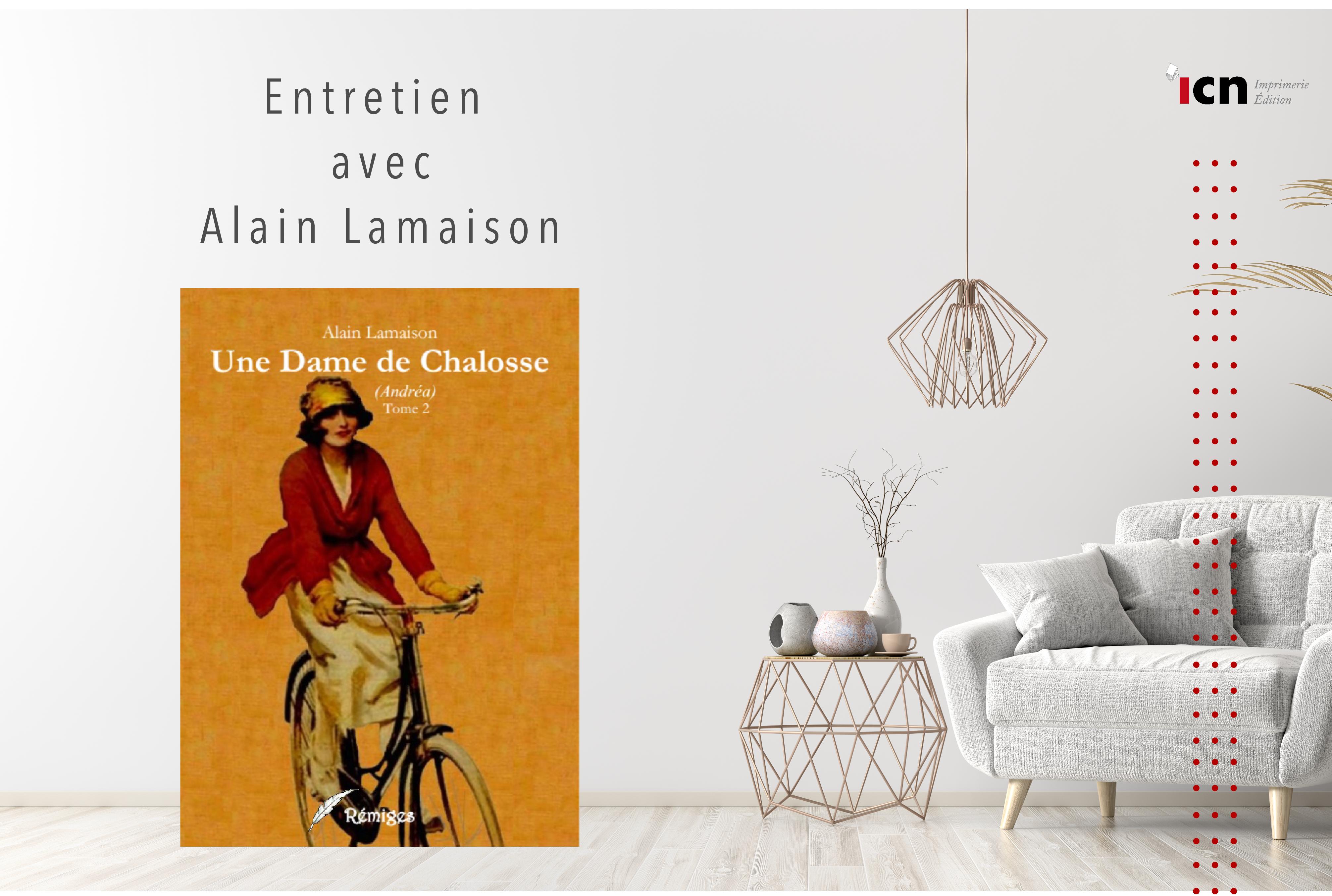 Entretien avec Alain Lamaison, auteur de «Une dame de Chalosse»