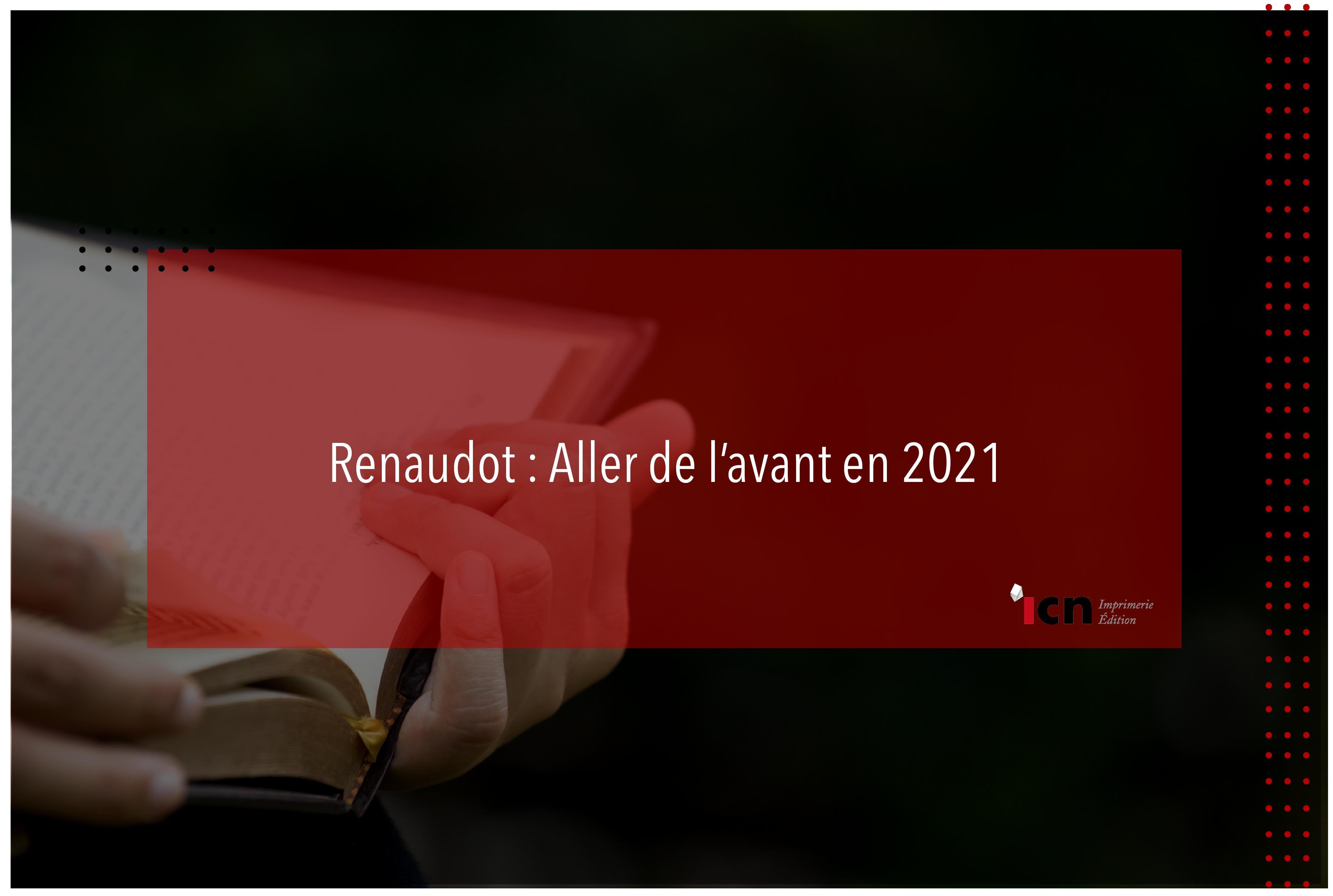 Renaudot : aller de l'avant en 2021