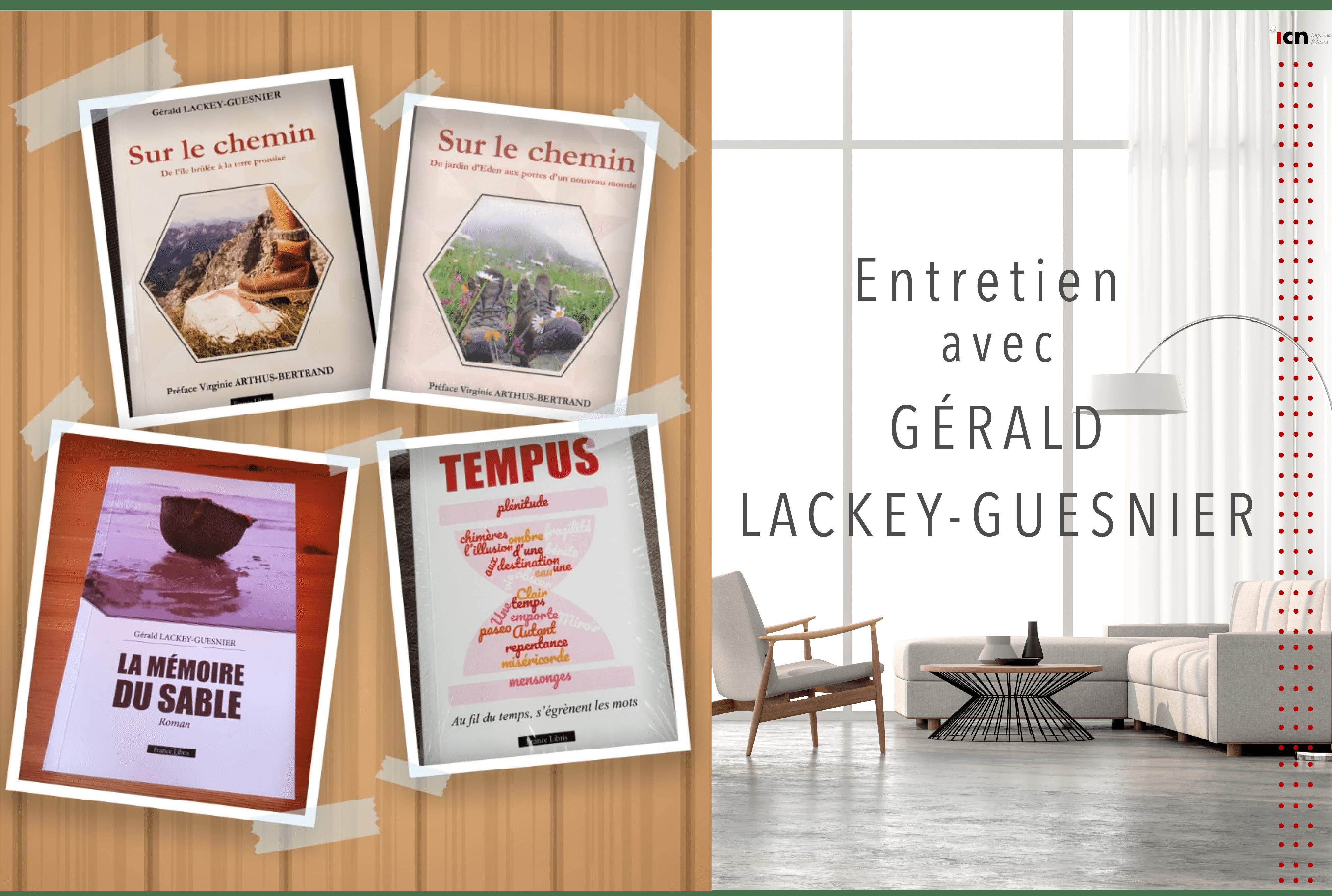 Entretien avec Gérald Lackey-Guesnier